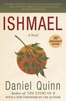 Ishmael: An Adventure of the Mind and Spirit, Daniel Quinn, New Condition, Book