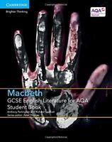 GCSE English Literature for AQA Macbeth Student Book, Spencer, Richard, Partingt