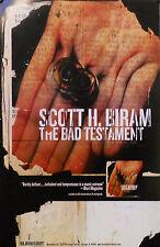 SCOTT H BIRAM, BAD TESTAMENT POSTER (R12)