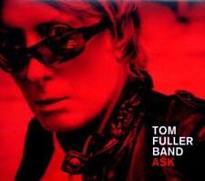 Tom Fuller Band - Ask (OVP)
