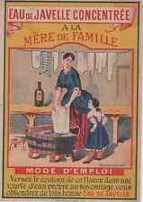"""""""EAU DE JAVEL A LA MERE DE FAMILLE"""" Etiquette-chromo originale fin 1800"""