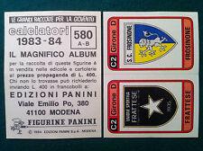 CALCIATORI 1983-84 83-1984 n 580 FRATTESE FROSINONE - Figurina Panini velina