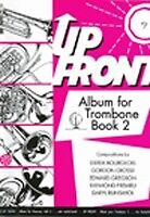 Up Front Album for Trombone (Bass Clef) Book 2 BW0115BC