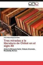 Tres miradas a la literatura de Chiloé en el siglo XX: Antonio Bórquez Solar, Ed