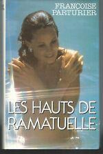 Les Hauts de Ramatuelle.Françoise PARTURIER. France loisirs  P006