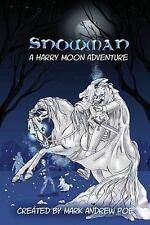 Poe Mark Andrew (Crt)/ Mino...-Snowman  BOOK NEW