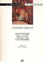 Souvenirs de la vie littéraire - Antoine Albalat - Livre - 320904 - 1823564