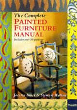 The Complete Painted Furniture Manual, Walton, Stewart, Innes, Jocasta, New Book