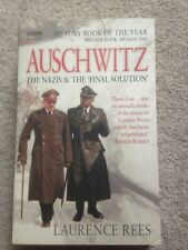 Auschwitz - The Nazis and the Final Solution PB Laurence Rees