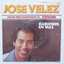 JOSE VELEZ Bailemos un vals EUROVISION 78 ESPAGNE 87201