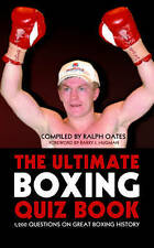 TheUltimate Boxing Quiz Book 1,200 Questions on Great Boxing History by Hugman,