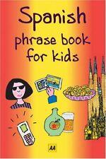 Spanish (AA Phrase Books for Kids)-AA Publishing