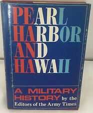 Pearl Harbor and Hawaii A Military History Book By The Editors of the Army Times