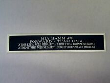 Mia Hamm Soccer Nameplate for a Soccer Jersey Display Case Or Photo 1.5 X 6
