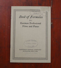 KODAK BOOK OF FORMULAS FOR EASTMAN PROFESSIONAL FILMS/PLATES, 1932/cks/207460