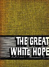 The Great White Hope James Earl Jones Howard Sackler Vintage Program