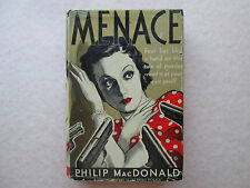 MENACE by Philip MacDonald 1933 Hardcover with Dust Jacket A. L. BURT Mystery