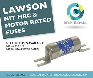 LAWSON NIT 4A 25A 32A 20M32A TYPE N&T HRC/ MOTOR RATED FUSES 415V AC 80kA