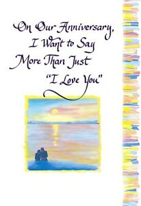 Blue Mountain Arts Sentimental Card : On Our Anniversary I Want To Say...