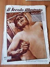 SECOLO ILLUSTRATO 15/1937 Un prigioniero torturato dai rossi a Guadalajara