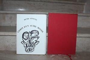 Henri Gineste / vision d'un autre monde (1/130 ex n°) avec 30 planches dessins