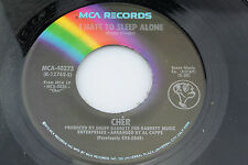 Cher: I Hate to Sleep Alone / I Saw a Man and He Danced With.... [Unplayed Copy]