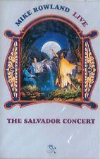 MUSICASSETTA   MIKE ROWLAND - THE SALVADOR CONCERT             sigillata    (23)