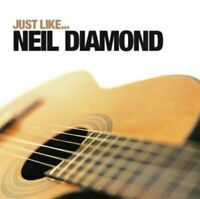 Just Like Neil Diamond CD (2007) Value Guaranteed from eBay's biggest seller!
