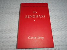 Australia In The War of 1939-1945 - To Benghazi by Gavin Long. Hardcover DJ