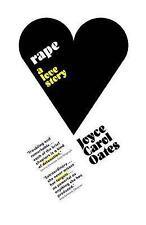Rape: A Love Story by Joyce Carol Oates (Paperback, 2006)