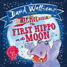 The First Hippo on the Moon, Walliams, David, Very Good Book