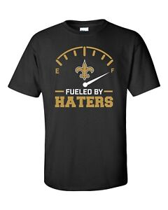 New Orleans Saints Fueled By Haters T-Shirt - NFL Shirt - 2XL