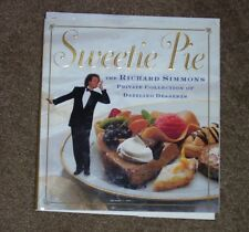 Sweetie Pie : The Richard Simmons Private Collection of Dazzling Desserts by...