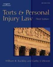 The West Legal Studies: Torts and Personal Injury Law by Cathy J. Okrent and Wil