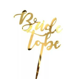 bride to be gold mirror rose gold acrylic cake toppper toppers decorate baking