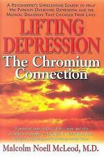 Lifting Your Depression: How a Psychiatrist Discovered Chromium's Role in the Tr