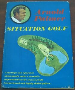 Arnold Palmer Situational Golf 1970 1st Edition Hardcover w DJ