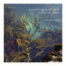 Seaweed Foraging in Cornwall and The Isles of Scilly - Pocket Guide Book