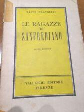 1954 VASCO PRATOLINI - LE RAGAZZE DI SANFREDIANO