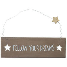 Shabby Chic Style Hanging Sign Follow your dreams