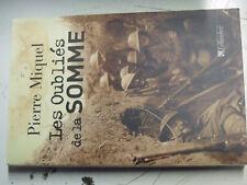 18$$ Livre Les Oubliés de la Somme Pierre Miquel