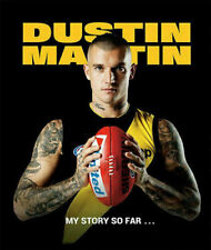 Dustin Martin Richmond Tigers - My story so far - Hardcover 224 Pages