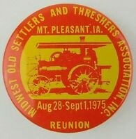 1975 Mt Pleasant IA Midwest Old Settlers Threshers Reunion Pinback Button