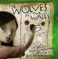 The Wolves in the Walls by Neil Gaiman (Paperback, 2005)