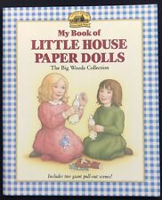 MY BOOK OF LITTLE HOUSE PAPER DOLLS 'THE BIG WOODS' COLLECTION
