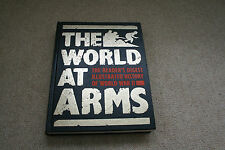 The World at Arms: Readers Digest Illustrated History of World War II by...
