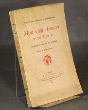 Pierre François / Mon vieil Annam ses betes Contes et récits de 1st 1925