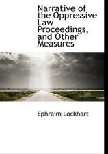 Narrative of the Oppressive Law Proceedings, and Other Measures by Ephraim...