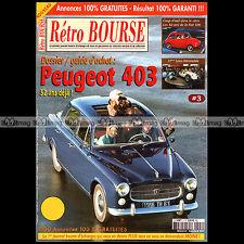 RETRO BOURSE N°3 ★ DOSSIER SPECIAL PEUGEOT 403 ★ FIAT 500 ★ MAROC MINI RAID ★