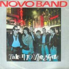 "7"" Novo Band/Take It To The Street (D)"